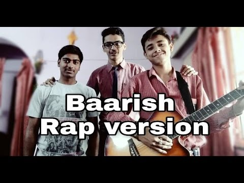 Baarish - Cover Song (Rap Version) || Half girlfriend || Ft. Ankit mall