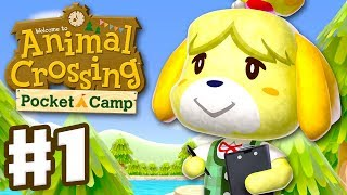 Animal Crossing: Pocket Camp - Gameplay Part 1 - Welcome to Camp! (iOS, Android)