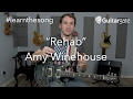 """#learnthesong - """"Rehab"""" - Amy Winehouse - Live Cover Band Guitar Lesson"""