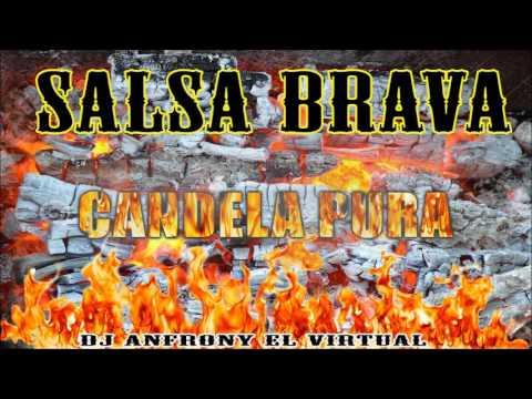 Salsa Brava la mejor selección para bailar dj anfrony el virtual