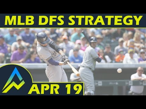MLB DFS Projections & Strategy | Thursday 4/19 | FanDuel & DraftKings