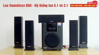 Loa vi tính Bluetooth Soundmax B60 5.1 - Thổi bùng không gian âm nhạc tại nhà
