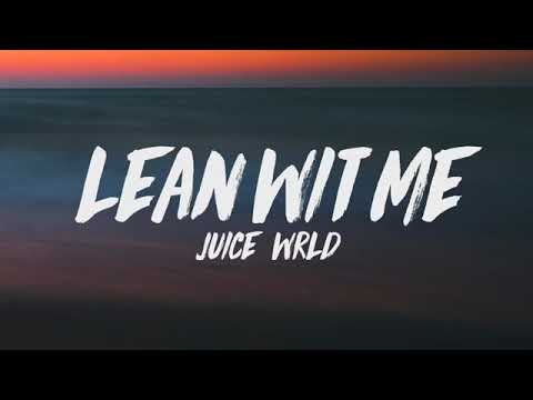 Lean with me JUICE WRLD LYRICS