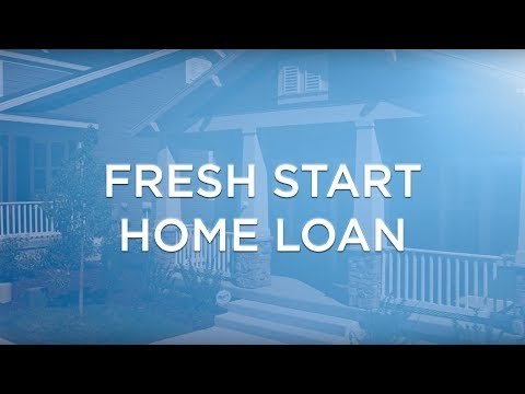Fresh Start Home Loan