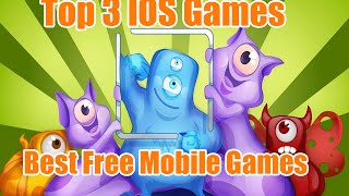 Top 3 IOS Games- Best Free Mobile Games