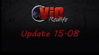 Vio-Reallife   UpdateTrailer 15.08