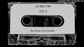 DJ BIG TIM - DJ BIG TIM IS WHO I BE