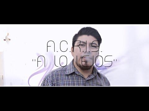 A.C.R.I.S. || A Lo Lejos || JuDa Studios X Acristia Music X Zona Under MX