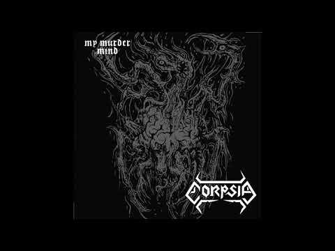 Corpsia - My Murder Mind (EP, 2019)