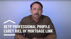 Real Estate Top Performers - Profile Series - Carey Riel of Mortgage Link, Inc.