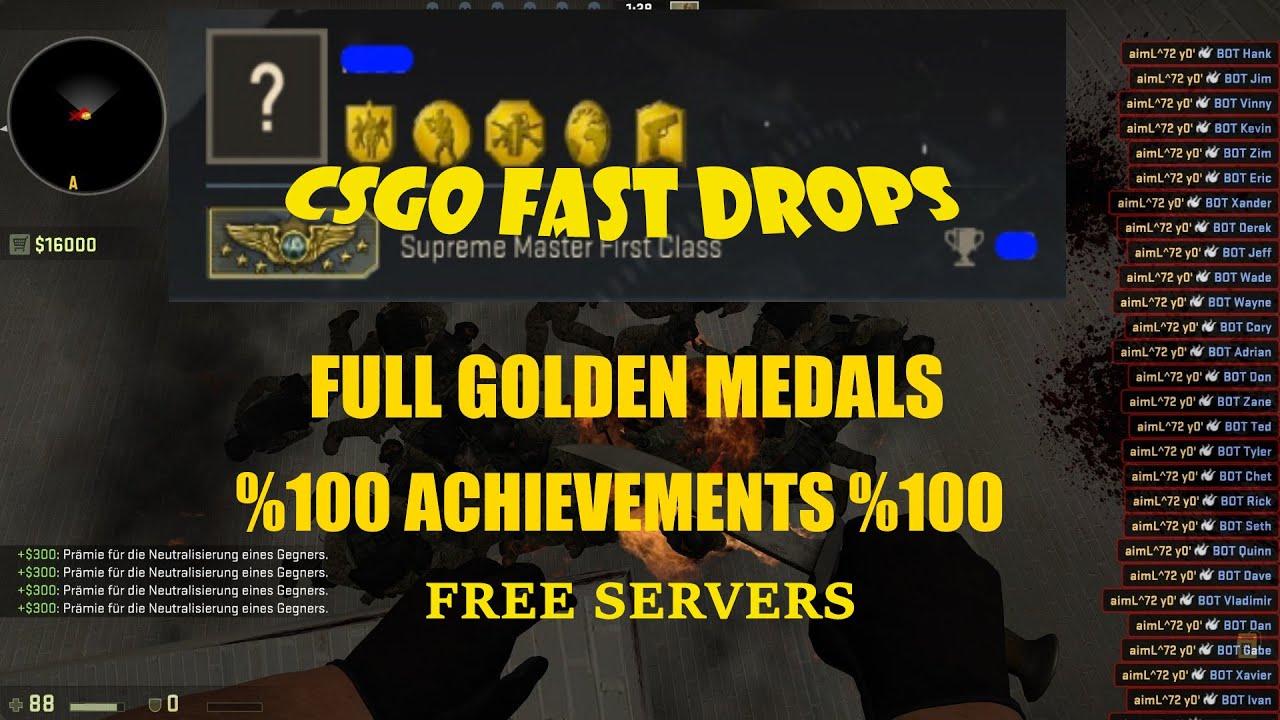CSGO-Fast Drops-Free Servers-Idle Servers-Full Achievements-Full Golden  Medal
