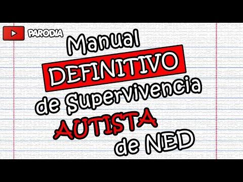 Manual DEFINITIVO de Supervivencia Autista de Ned (Completo) - Luisjefe1Vlogs