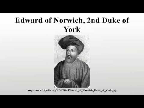 Edward of Norwich, 2nd Duke of York