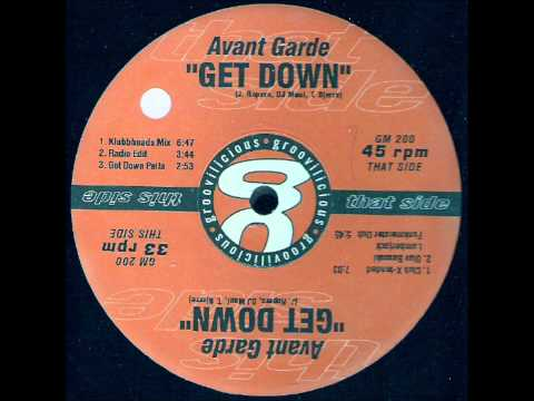 AVANT GARDE - Get Down (club extended)