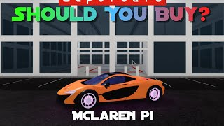 Should You Buy the McLaren P1 in Roblox Vehicle Simulator?