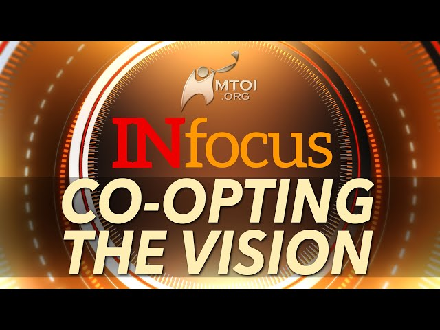 INFOCUS | Co-opting the Vision