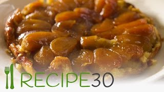 Tarte Tatin - The Upside Down Apple Pie Recipe - By Recipe30.com