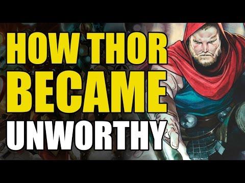 How Thor Became Unworthy The Unworthy Thor