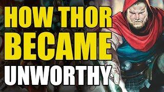 How Thor Became Unworthy (The Unworthy Thor)