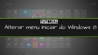 Alterar o menu do Windows 8 igual do Windows 7 - Start8