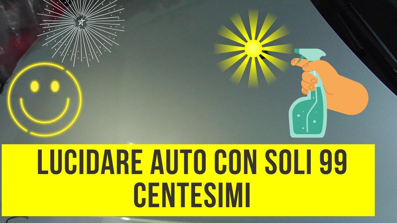 LUCIDATURA AUTO CON SOLI 99 CENTESIMI