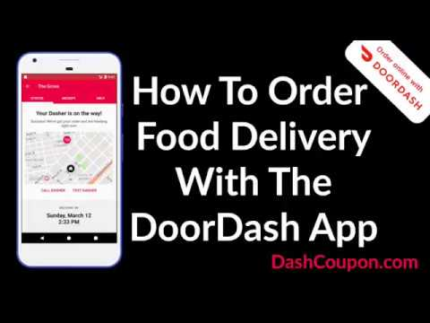 How To Order Food Delivery With The DoorDash App Walk Thru - DoorDash Promo Coupon Code