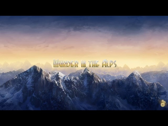 Murder in the Alps Part 1 Chapter 1