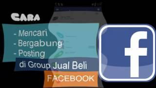 Gabung dan Posting Di Group Jual Beli Facebook