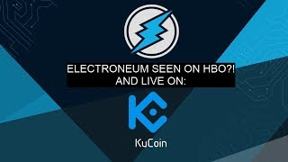 Electroneum seen on HBO!, Listed On Kucoin!, And More!