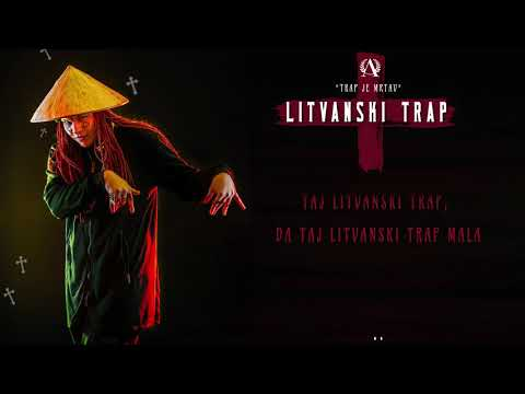 05. Pablo Kenedi - Litvanski Trap