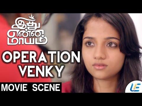 Idhu Enna Maayam - Operation Venky | Vikram Prabhu | Keerthy Suresh