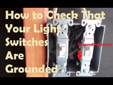 Grounded Light Switches How to Test if Your Light Switches Are Grounded Home Inspection Tips