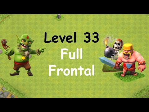 Clash Of Clans - Single Player Campaign Walkthrough - Level 33 - Full Frontal