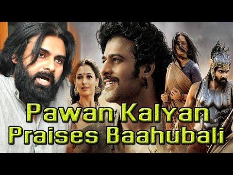 Pawan Kalyan Praises Baahubali and Team