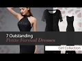 7 Outstanding Petite Formal Dresses Girl Collection