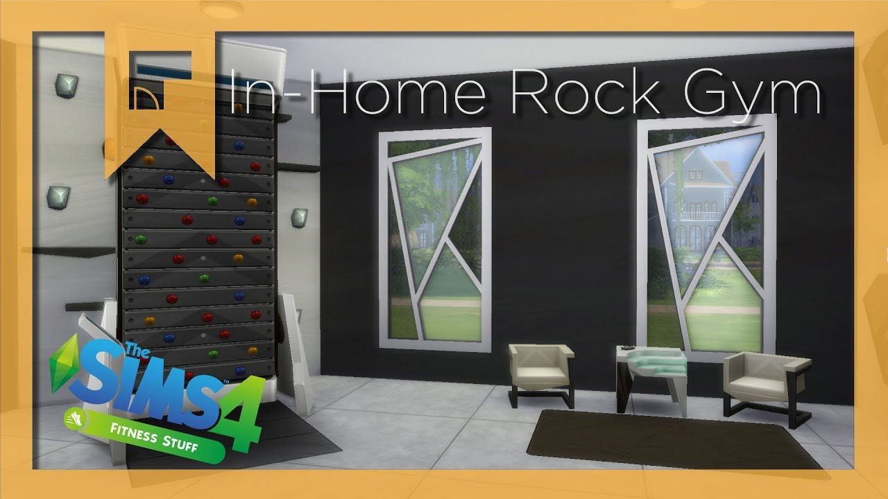 IN-HOME ROCK GYM | Sims 4 Room Build x FITNESS STUFF - YouTube