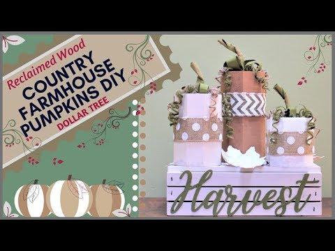 COUNTRY FARMHOUSE RECLAIMED WOOD PUMPKINS | DIY | THRIFT | DOLLAR TREE