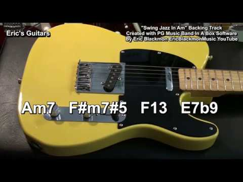 😎 Swing Jazz In Am - Guitar Practice Backing Track 2018 EricBlackmonGuitar HQ