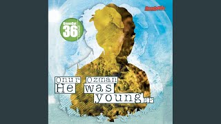 He Was Young (Marco Grandi Deep Dub)