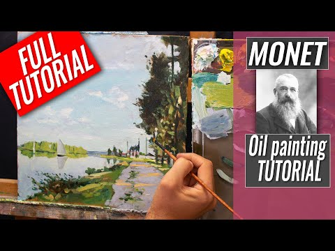 Painting Like Monet | Impressionist Techniques | Full TUTORIAL | Argenteuil