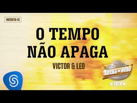 Victor & Leo | O Tempo Não Apaga (Arena de Ouro 2014)