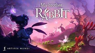 My Brother Rabbit МОЙ БРАТЕЦ КРОЛИК