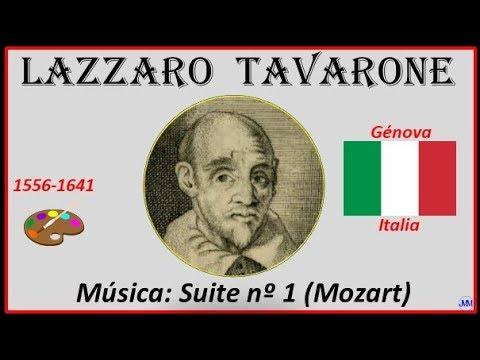 Tavarone, Lazzaro (1556-1641) Génova (Italia) Música: Suite Nº 1 (Mozart)