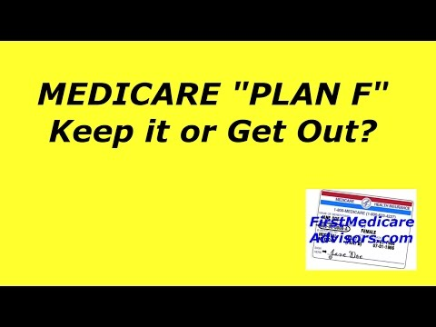 medicare-plan-f-keep-it-or-get-out