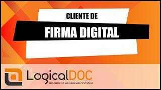 Cliente de Firma Digital LogicalDOC