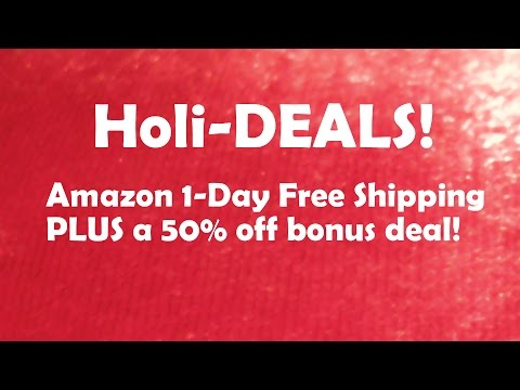 holi-deals!-amazon-1-day-shipping-promo,-50%-off-deal,-and-more!