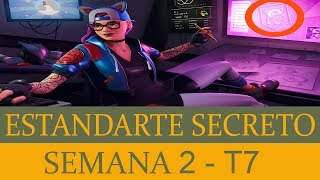 ESTRELLA OCULTA (ESTANDARTE SECRETO) DE LA SEMANA 2 - FORTNITE - TEMPORADA 7