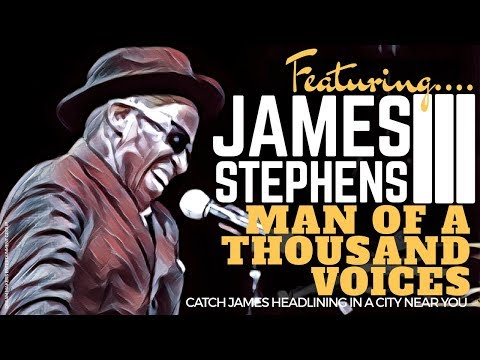 Man of a Thousand Voices  James Stephens III