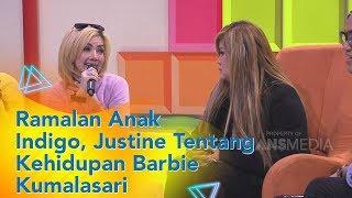 P3H - Ramalan Anak Indigo, Justine Tentang Kehidupan Barbie Kumalasari (7/11/19) Part3
