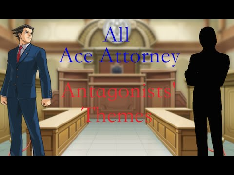 [Ace Attorney Compilation] - All Antagonist Themes